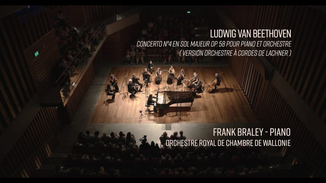 Preview image for our video : Beethoven (Ludwig van), Concerto n°4 pour piano, version Lachner – Frank Braley, ORCW – LIVE (4k)